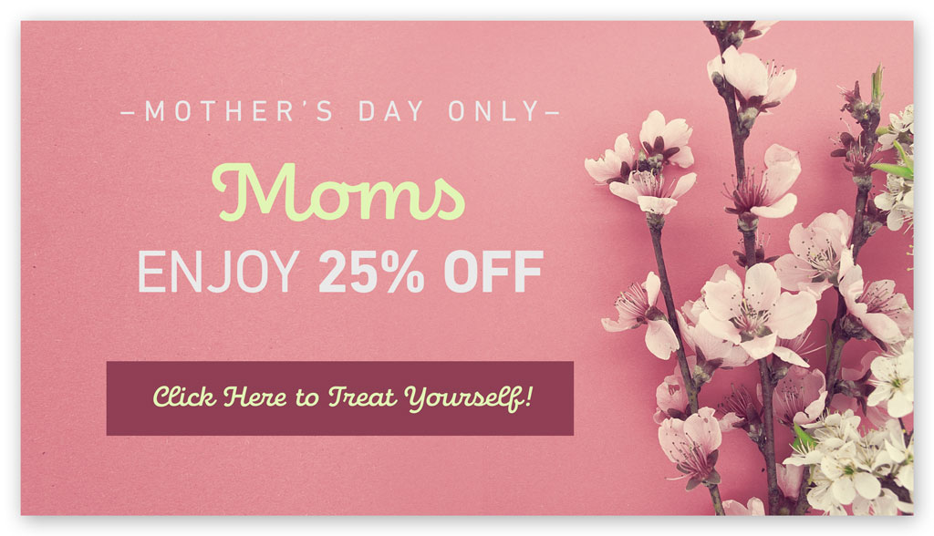 Mother's day promo idea